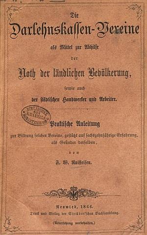 Cover_of_Raiffeisen-Ratgeber_Die_Darlehnskassen-Vereine_1866_by_Friedrich_Wilhelm_Raiffeisen